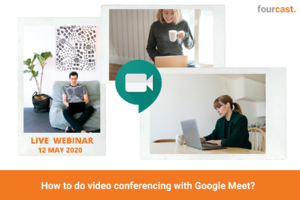 WEBINAR - How to do video conferencing with Google Meet_
