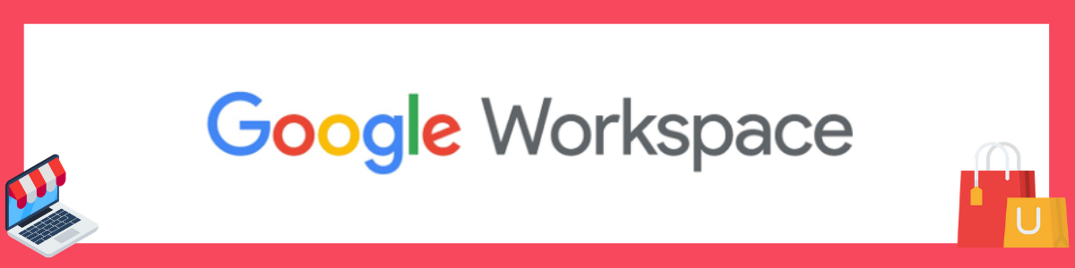 Google Workspace in the retail industry