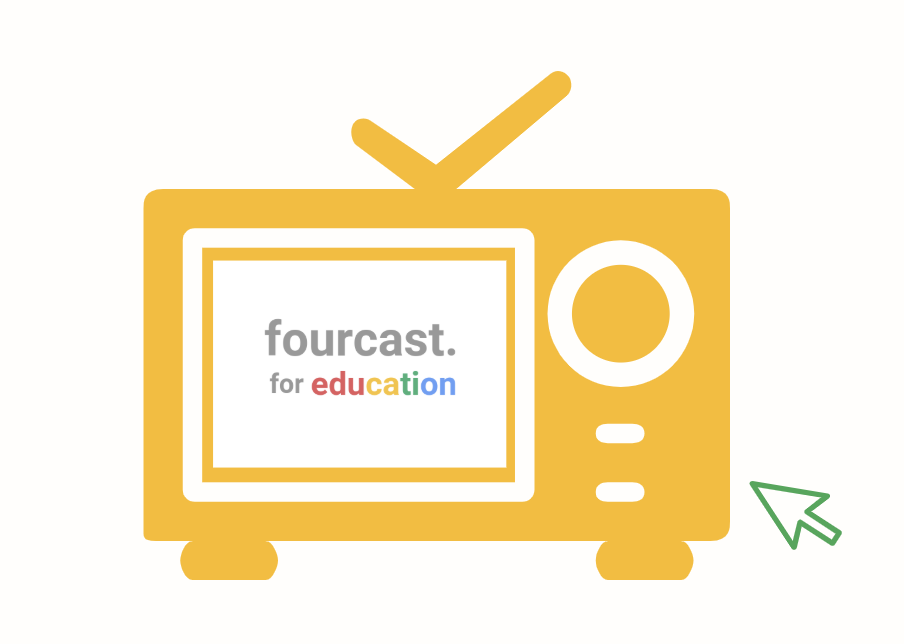 Fourcast for education TV