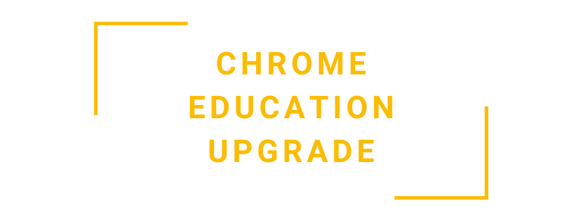 Software oplossingen - Chrome Education Upgrade