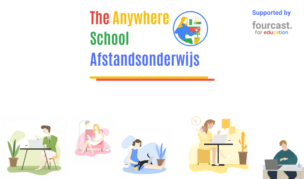 The Anywhere Schools - benelux - fourcast for education