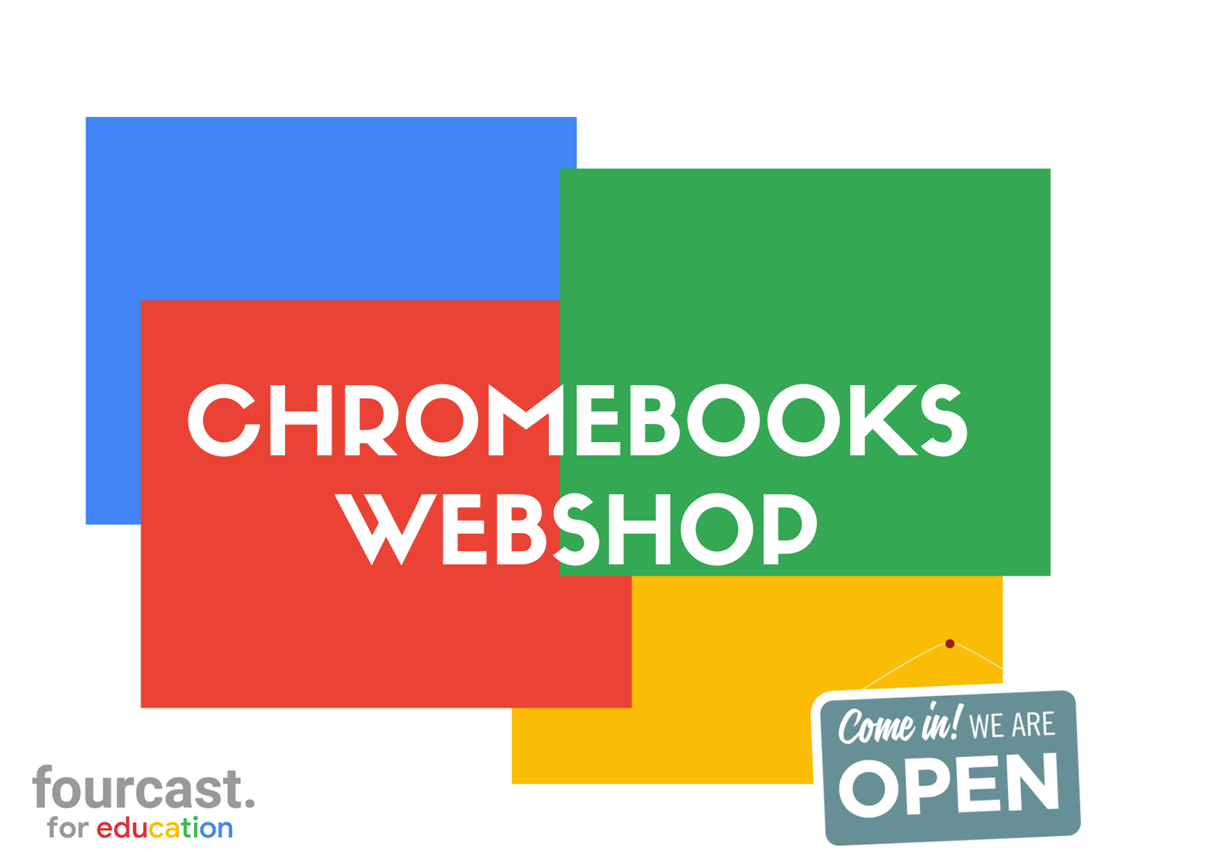 WEBSHOP Chromebooks Fourcast for Education
